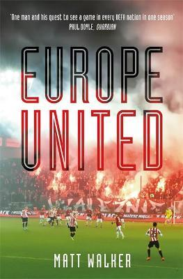 Europe United : 1 football fan. 1 crazy season. 55 UEFA nations