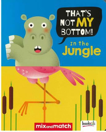 It's Not My Bottom! In The Jungle