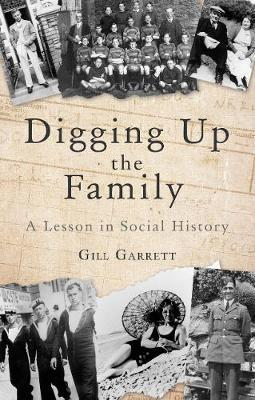 Digging Up The Family  A Lesson in Social History
