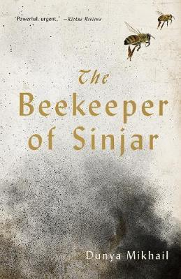The Beekeeper of Sinjar : Rescuing the Stolen Women of Iraq