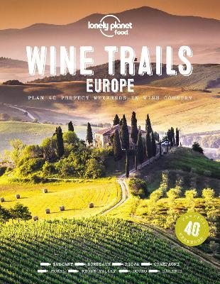 Wine Trails of Europe 1