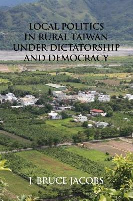 Local Politics in Rural Taiwan under Dictatorship and Democracy