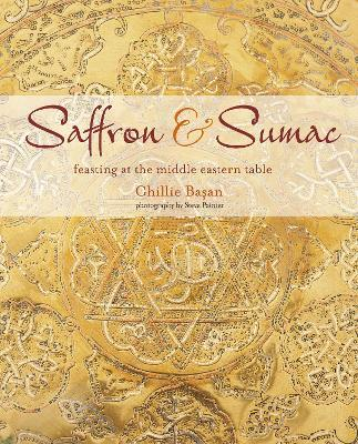 Saffron & Sumac : Feasting at the Middle Eastern Table