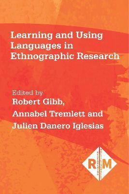 Learning and Using Languages in Ethnographic Research