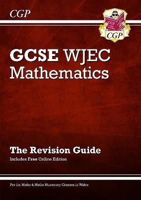 New WJEC GCSE Maths Revision Guide (with Online Edition)