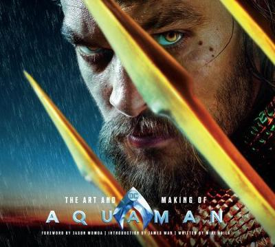 The Art and Making of Aquaman