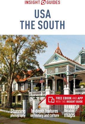 Insight Guides USA: The South (Travel Guide with Free eBook)