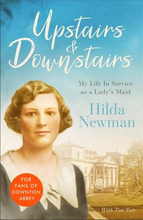 Upstairs & Downstairs  My Life In Service as a Lady's Maid
