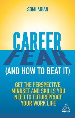 Career Fear (and how to beat it)
