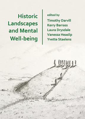Historic Landscapes and Mental Well-being