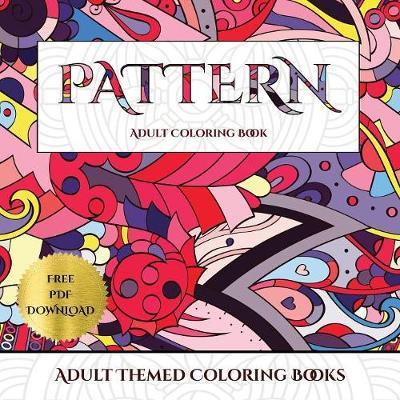 New Coloring Books for Adults (Pattern) : James Manning : 9781789708479