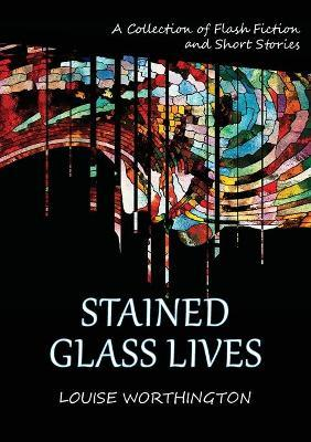 Stained Glass Lives
