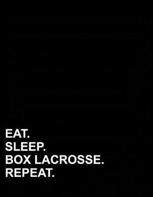Eat Sleep Box Lacrosse Repeat  Isometric Graph Paper Notebook 1 Inch Equilateral Triangle