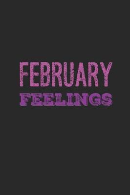 February Feelings  A 120 Page Undated Journal