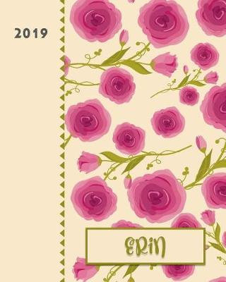 Erin 2019  Personalized Weekly Planner Including Monthly View 12 Months January to December Fanciful Pink Roses Design on Cream