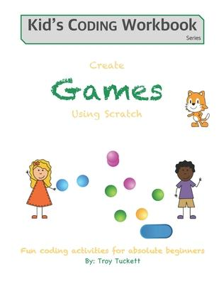 Create Games Using Scratch  Fun activities for absolute beginners