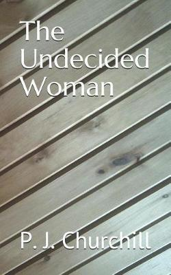The Undecided Woman