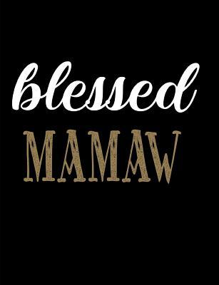 Blessed Mamaw  Blank Lined Journal