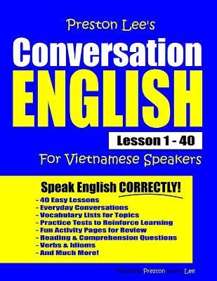 Preston Lee's Conversation English for Vietnamese Speakers Lesson 1 - 40