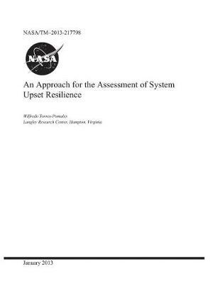An Approach for the Assessment of System Upset Resilience