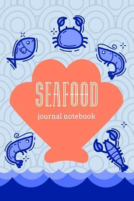Seafood Journal Notebook