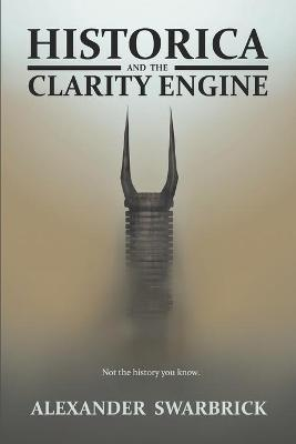 Historica and the Clarity Engine