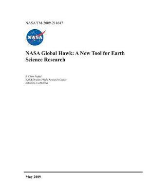 NASA Global Hawk : A New Tool for Earth Science Research