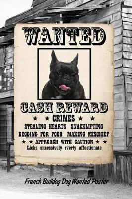 French Bulldog Dog Wanted Poster  Isometric Dot Drawing Paper Notebook Featuring 120 Pages 6x9