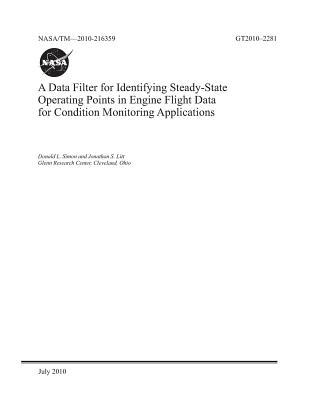 A Data Filter for Identifying Steady-State Operating Points in Engine Flight Data for Condition Monitoring Applications