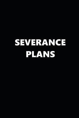 2019 Daily Planner Severance Plans Black White 384 Pages  2019 Planners Calendars Organizers Datebooks Appointment Books Agendas