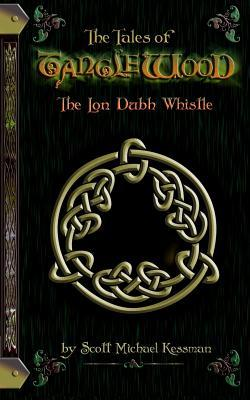 The Tales of Tanglewood  The Lon Dubh Whistle