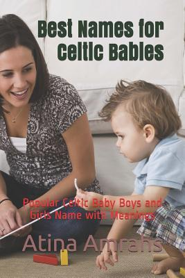 Best Names for Celtic Babies  Popular Celtic Baby Boys and Girls Name with Meanings