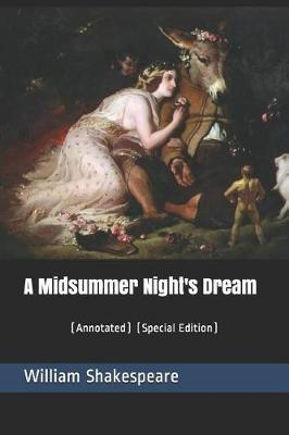 A Midsummer Night's Dream  (annotated) (Special Edition)