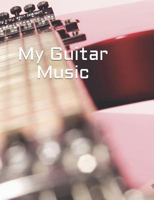 My Guitar Music  Create Your Own Work