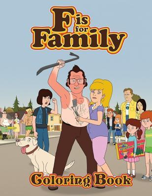 F Is for Family Coloring Book