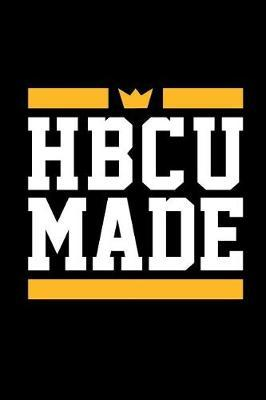 Hbcu Made  Blank Lined Journal