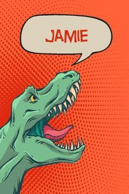 Jamie  Personalized Dino Drawl and Write, Writing Practice Paper for Kids Notebook with Lined Sheets and Space to Doodle for K-5 Students 120 Pages 6x9