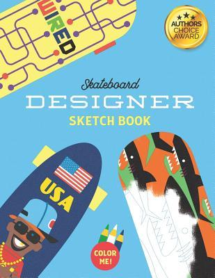 Skateboard Designer Sketch Book  Colouring in and Notebook journal book for creating skateboard deck graphics and accessories (colour pages)