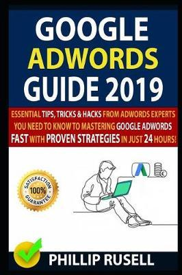 Google Adwords Guide 2019