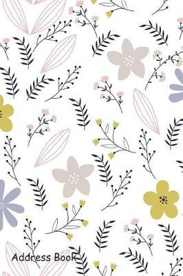 Address Book  For Contacts, Addresses, Phone, Email, Note, Emergency Contacts, Alphabetical Index with Floral in Doodle