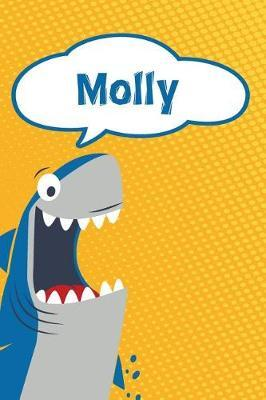 Molly  Personalized Shark Writting Journal, Notebook, Diary, for Kids 120 Pages 6x9