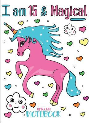 I Am 15 and Magical Unicorn Notebook  Composition