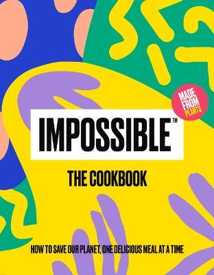 Impossible(tm) the Cookbook