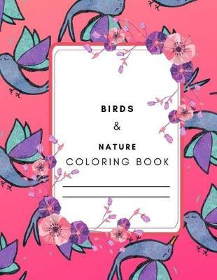 Birds & Nature Coloring Book