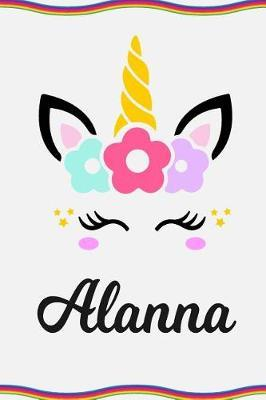 Alanna  Personal Notebook Personal Diary Unicorn Notebook Personalized Journal Customized Journal Unicorn Lover Personal Name Notebook