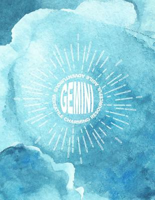 Gemini Charming Resourceful Agile Adventurous Versatile  8.5x11 Astrology Sign Gemini Lined Notebook for Birthdays Between May 21 to June 21