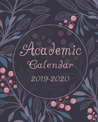 Academic Calendar 2019-2020  Agenda Planner Monthly Weekly Calendar with Holidays Personal Organizer Schedule Daily to Do List August 2019 - July 2020