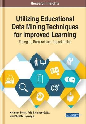 Utilizing Educational Data Mining Techniques for Improved