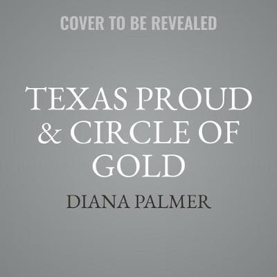 Texas Proud & Circle of Gold