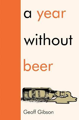 A Year Without Beer